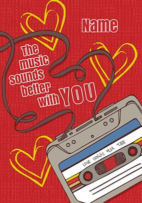 The Music Sounds Better With You Personalised Card Funky