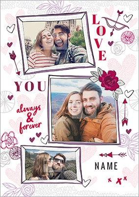 Love You - Always & Forever Multi Photo Valentines Card