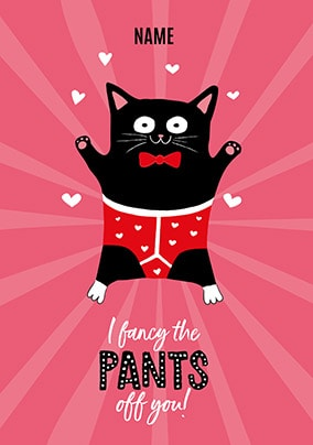 I Fancy The Pants Off You Personalised Card