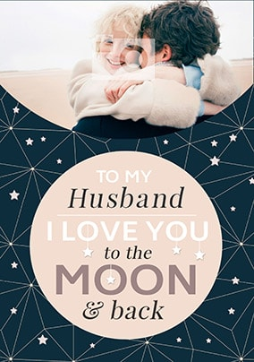 Husband - Love You To The Moon & Back Photo Card