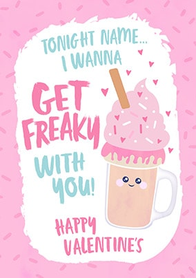 Get Freaky With You Personalised Card