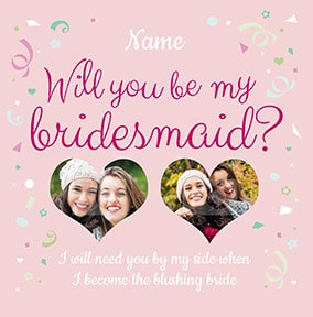 Will you be my Bridesmaid Photo Upload Hearts Card