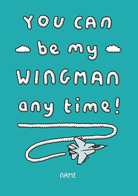 Be My Wingman Personalised Card