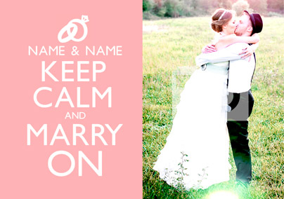 Keep Calm - Marry On Photo