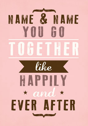 We Go Together - Happily and Ever After